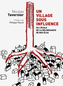"""""""Un village sous influence"""" - Nicolas Tavernier"""